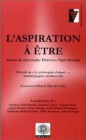 L'Aspiration A Etre ; Autour Du Philosophe Ebezener Njoh-Mouelle - Couverture - Format classique