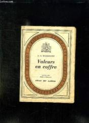 Valeurs En Coffre. - Couverture - Format classique