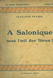 A Salonique - Sous L'Oeil Des Dieux! - Couverture - Format classique