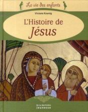 L'histoire de jésus - Couverture - Format classique