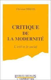 Critique de la modernité ; l'exil et le social - Intérieur - Format classique