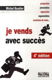 Je vends avec succès (4e édition) - Intérieur - Format classique