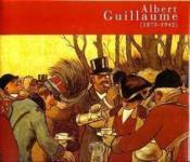 Albert Guillaume 1973-1942 - Couverture - Format classique