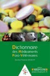 Dictionnaire Des Medicaments Para-Veterinaires - Intérieur - Format classique