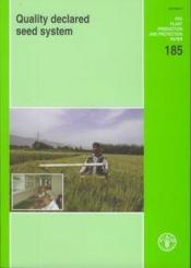 Quality declared seed system (plant production and protection n. 185) - Couverture - Format classique