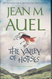 THE VALLEY OF HORSES - EARTH'S CHILDREN: BOOK 2  - Jean M. Auel