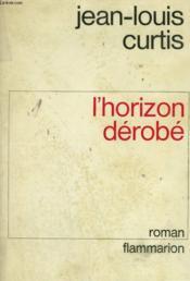 L'Horizon Derobe. - Couverture - Format classique