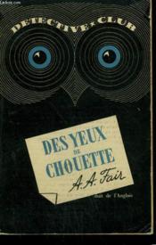 Des Yeux De Chouette. Collection Detective Club N° 29 - Couverture - Format classique