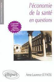 L'Economie De La Sante En Questions 2e Edition Entierement Refondue Et Mise A Jour - Intérieur - Format classique