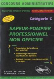Sapeur-Pompiers Professionnel Non Officier Concours Externe Et Reserve Concours Administratifs - Couverture - Format classique