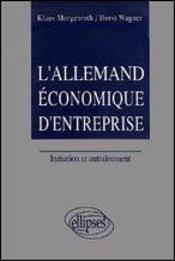 L'Allemand Economique D'Entreprise Initiation Et Entrainement - Intérieur - Format classique