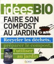 Faire son compost au jardin - Intérieur - Format classique