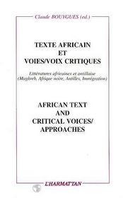 Texte Africain Et Voies/Voix Critiques - Intérieur - Format classique