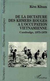 De La Dictature Des Khmers Rouges A L'Occupation Vietn - Couverture - Format classique