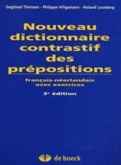Nouveau Dictionnaire Contrastif Des Prepositions - Couverture - Format classique