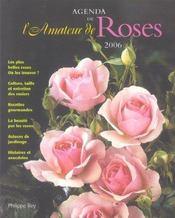 Agenda 2006 de l'amateur de roses - Intérieur - Format classique