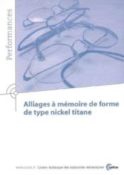 Alliages a memoire de forme de type nickel titane performances resultats des actions collectives 9p1 - Couverture - Format classique