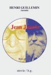 Henri guillemin raconte jean jaurès - Intérieur - Format classique