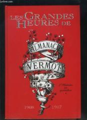 Les grandes heures de l'almanach vermot t.1 ; 1908-1917 - Couverture - Format classique