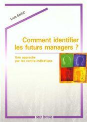 Comment Identifier Les Futurs Managers ? Une Approche Par Les Contre-Indications - Intérieur - Format classique