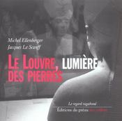 Le Louvre, Lumiere Des Pierres - Intérieur - Format classique