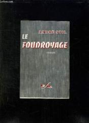 Le Foudroyage. La Question Du Bonheur Est Posee. - Couverture - Format classique