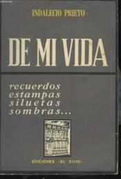 DE MI VIDA. Recuerdos, estampas, siluetas, sombras. - Couverture - Format classique