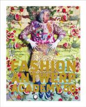 Fashion ; Antwerp Academy 50 - Couverture - Format classique