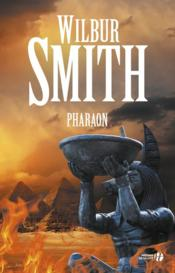 Vente livre :  Pharaon  - Wilbur Smith