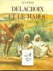 Delacroix Et Le Maroc - Intérieur - Format classique