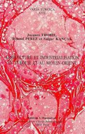 Agriculture et industrialisation en Turquie et Moyen-Orient - Couverture - Format classique
