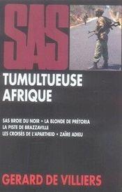 SAS ; tumultueuse Afrique - Intérieur - Format classique