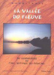 La vallée du fleuve ; du Guidimagha au parc national du Diawling - Intérieur - Format classique