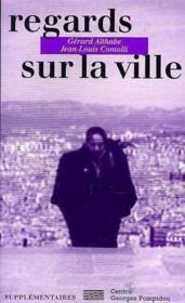 REGARDS SUR LA VILLE Gérard Althabe et Jean-Louis Comolli - Couverture - Format classique