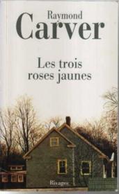 Les Trois Roses Jaunes - Couverture - Format classique