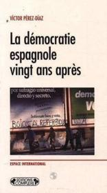 Democratie espagnole 20 ans apres - Couverture - Format classique