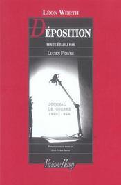 Déposition ; journal 1940-1944 - Intérieur - Format classique