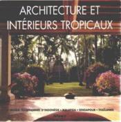 Architecture Et Interieurs Tropicaux - Couverture - Format classique