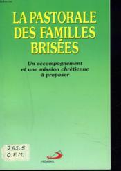 La pastorale des familles brisees - Couverture - Format classique