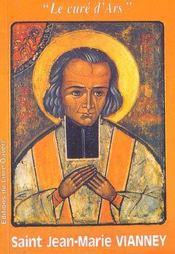 Saint jean-marie vianney : le cure d'ars - Intérieur - Format classique