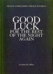 Good luck for the rest of the night again - Couverture - Format classique
