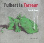 Fulbert la terreur - Intérieur - Format classique