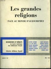 Les Grandes Religions. Face Au Monde D'Aujourd'Hui. Recherches Et Debats N° 37. - Couverture - Format classique