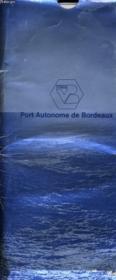 Le Port Autonome De Bordeaux - Couverture - Format classique