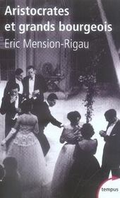 Vente  Aristocrates et grands bourgeois  - Eric Mension-Rigau - Éric Mension-Rigau