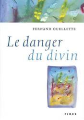 Danger du divin - Couverture - Format classique