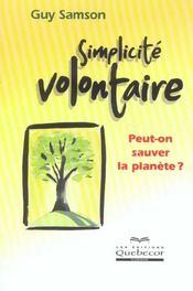 Simplicite Volontaire ; Peut-On Sauver La Planete ? - Intérieur - Format classique