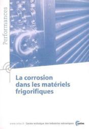 La corrosion dans les materiels frigorifiques performances resultats des actions collectives n 9p19 - Couverture - Format classique