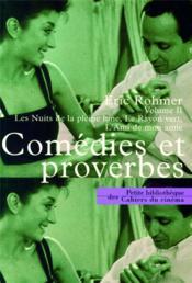 Comédies et proverbes t.2 ; les nuits de pleine lune, le rayon vert, l'amis de mon amie - Couverture - Format classique