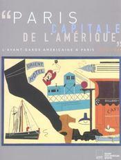 Paris, capitale de l'amerique ; l'avant-garde americaine a paris, 1918-1939 - Intérieur - Format classique